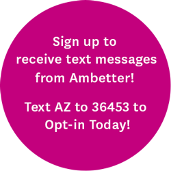 Sign up to receive text messages from Ambetter! Text AZ to 36453 to Opt-in today!